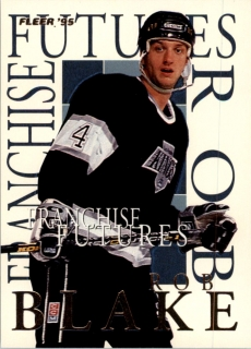 Hokejová karta Rob Blake Fleer 1994-95 Franchise Future č. 2
